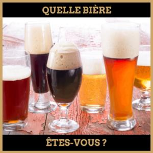 Quiz : Quelle bièrees-tu ?