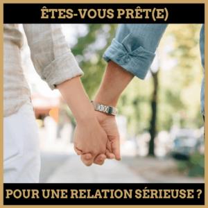 Quiz : Êtes-vous prêt(e) pour une relation sérieuse ?