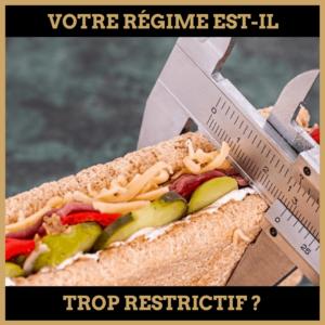 Quiz : votre régime est-il trop restrictif