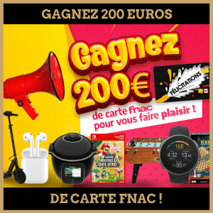Concours : Gagnez 200 euros de carte cadeau FNAC!