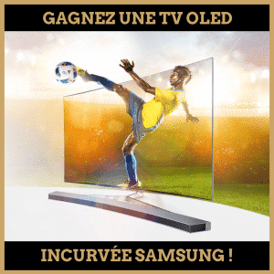 Concours : Gagnez une TV OLED incurvée Samsung !